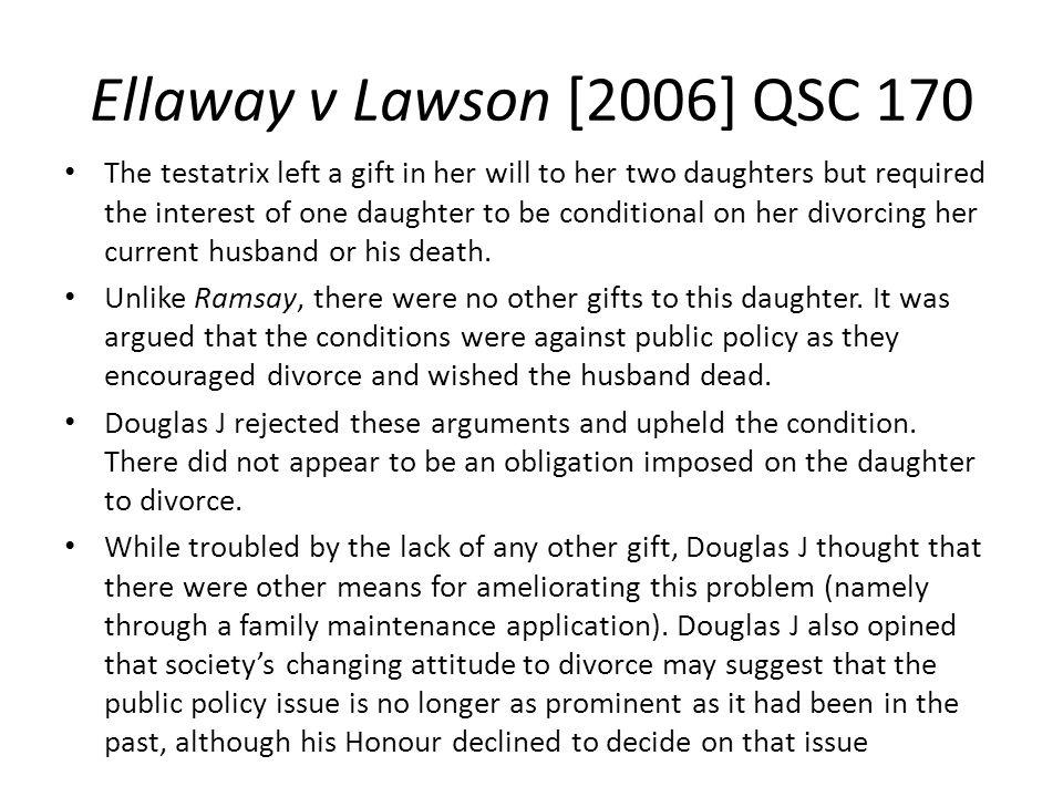 Ellaway v Lawson [2006] QSC 170